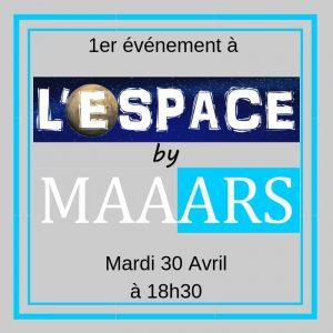 1er événement à l'Espace